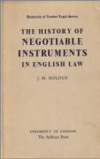Cover of The History of Negotiable Instruments in English Law