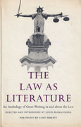 Cover of The Law as Literature: An Anthology of Great Writing in and About the Law