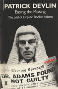 Cover of Easing the Passing: The Trial of Dr John Bodkin Adams
