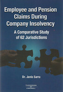 Cover of Employee and Pension Claims During Company Insolvency: A Comparative Study of 62 Jurisdictions