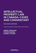 Cover of Intellectual Property Law in Canada: Cases and Commentary