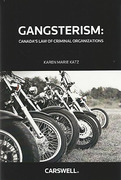 Cover of Gangsterism: Canada's Law of Criminal Organizations