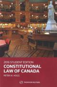 Cover of Constitutional Law of Canada: 2016 Student Edition