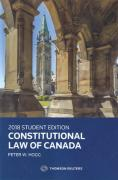 Cover of Constitutional Law of Canada: 2018 Student Edition