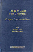 Cover of The High Court at the Crossroads: Essays in Constitutional Law