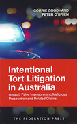 Cover of Intentional Tort Litigation in Australia: Assault, False Imprisonment, Malicious Prosecution and Related Claims