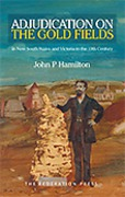Cover of Adjudication on the Gold Fields in New South Wales and Victoria in the 19th Century