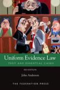 Cover of Uniform Evidence Law: Text and Essential Cases
