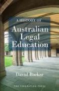 Cover of A History of Australian Legal Education