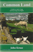 Cover of Common Land: A Guide to Active Usage and Exercising Your Rights