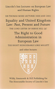 Cover of Sir Thomas More Lectures 2000 and 2001: Equality and UK Law-Past, Present and Future & The Right to Good Administration in European Law