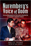 Cover of Nuremberg's Voice of Doom: The Autobiography of the Chief Interpreter at History's Greatest Trials