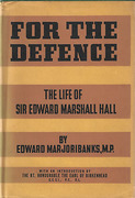 Cover of For the Defence: The Life of Sir Edward Marshall Hall