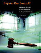 Cover of Beyond Our Control? Confronting the Limits of Our Legal System in the Age of Cyberspace
