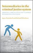 Cover of Intermediaries in the Criminal Justice System: Improving Communication for Vulnerable Witnesses and Defendants
