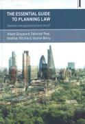 Cover of The Essential Guide to Planning Law: Decision Making and Practice in the UK