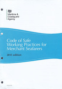 Cover of Code of Safe Working Practices for Merchant Seafarers