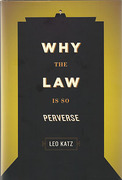 Cover of Why the Law is So Perverse