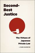 Cover of Second-Best Justice: The Virtues of Japanese Private Law