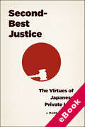 Cover of Second-Best Justice: The Virtues of Japanese Private Law (eBook)