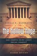 Cover of The Hollow Hope: Can Courts Bring About Social Change?