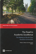 Cover of The Road to Academic Excellence: The Making of World-Class Research Universities