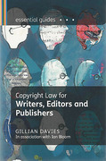 Cover of Copyright Law for Writers, Editors and Publishers