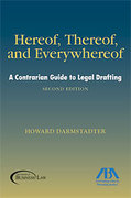 Cover of Hereof, Thereof, and Everywhereof: A Contrarian Guide to Legal Drafting