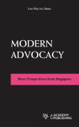Cover of Modern Advocacy: More Perspectives from Singapore