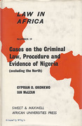 Cover of Cases on the Criminal Law, Procedure and Evidence of Nigeria (excluding the North)