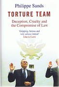 Cover of Torture Team: Deception, Cruelty and the Compromise of Law