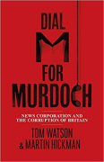 Cover of Dial M for Murdoch: News Corporation and the Corruption of Britain