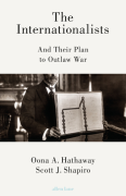 Cover of The Internationalists: And Their Plan to Outlaw War