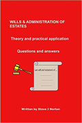 Cover of Wills and Administration of Estates Theory & Practical Application
