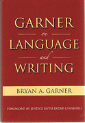 Cover of Garner on Language and Writing: Selected Essays and Speeches of Bryan A. Garner