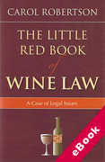 Cover of The Little Red Book of Wine Law: A Case of Legal Issues (eBook)