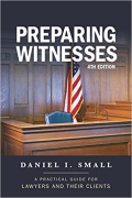 Cover of Preparing Witnesses: A Practical Guide for Lawyers and Their Clients