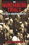 Cover of The Nuremberg Trials: The Nazis Brought to Justie