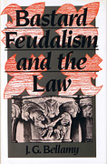 Cover of Bastard Feudalism and the Law