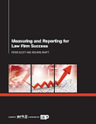 Cover of Measuring and Reporting for Law Firm Success