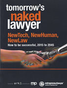 Cover of Tomorrow's Naked Lawyer: NewTech, NewHuman, NewLaw