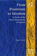 Cover of From Positivism to Idealism: A Study of the Moral Dimensions of Legality