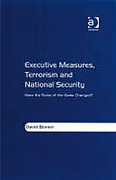 Cover of Executive Measures, Terrorism and National Security: Have the Rules of the Game Changed?