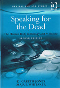 Cover of Speaking for the Dead: The Human Body in Biology and Medicine