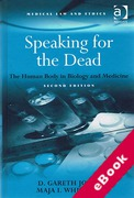 Cover of Speaking for the Dead: The Human Body in Biology and Medicine (eBook)