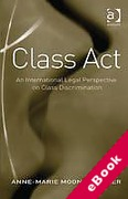 Cover of Class Act: An International Legal Perspective on Class Discrimination  (eBook)