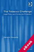 Cover of The Tobacco Challenge: Legal Policy and Consumer Protection  (eBook)