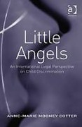 Cover of Little Angels: An International Legal Perspective on Child Discrimination
