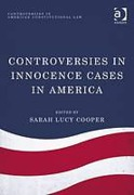 Cover of Controversies in Innocence Cases in America
