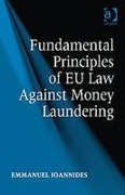 Cover of Fundamental Principles of EU Law Against Money Laundering